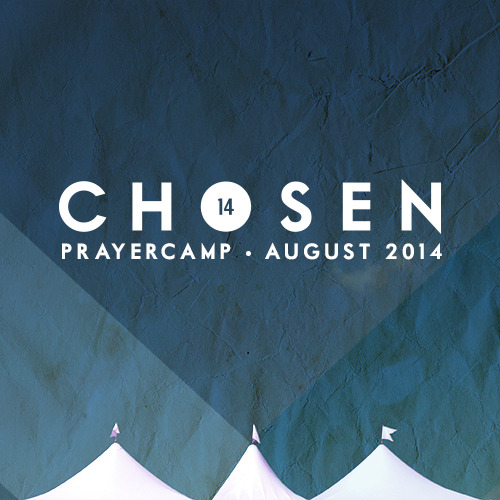 Chosen Annual Gathering 2014