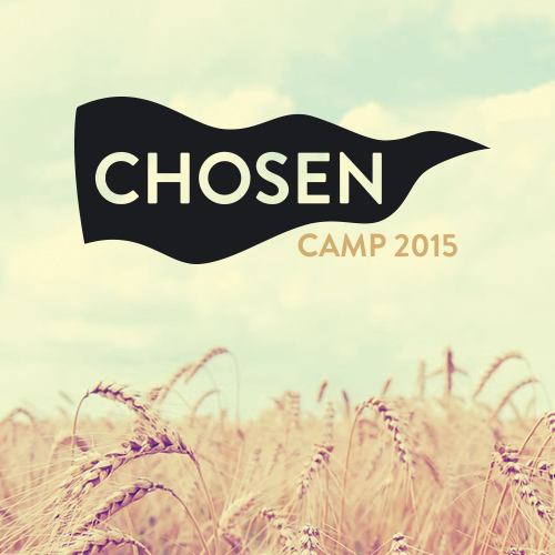 Chosen Annual Gathering 2015